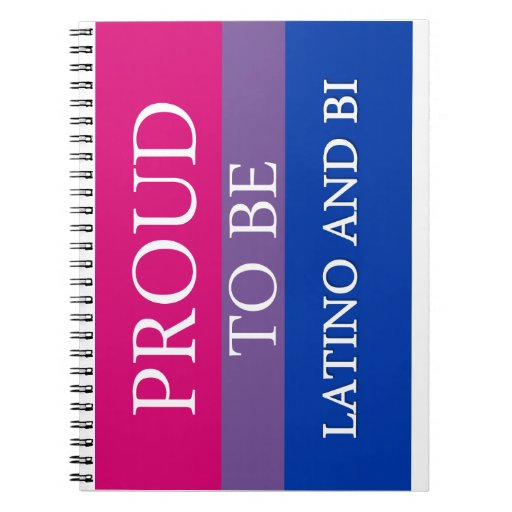 Proud To Be Latino and Bi Note Book