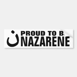 Proud To Be Nazarene Christian Solidarity Bumper Sticker