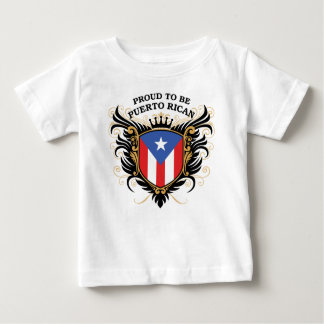 Proud to be Puerto Rican Baby T-Shirt