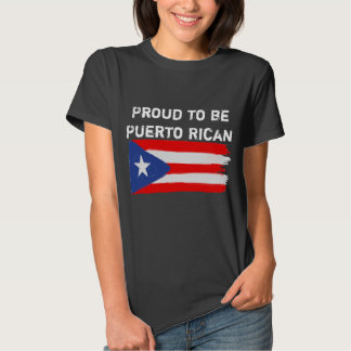 Proud to be Puerto Rican Tee Shirt