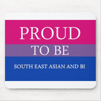 Proud To Be South East Asian and Bi Mouse Pad