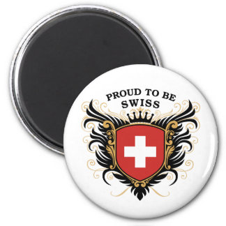 Proud to be Swiss 6 Cm Round Magnet