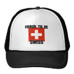 Proud To Be SWISS Hat