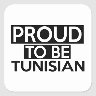PROUD TO BE TUNISIAN SQUARE STICKER