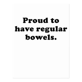 Proud to have Regular Bowels Postcard