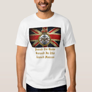 Proud To Have Served In The Armed Forces. T Shirt