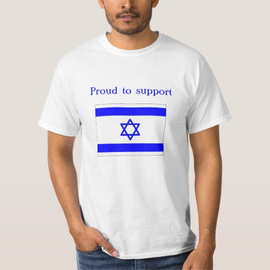 proud to support israel T-Shirt