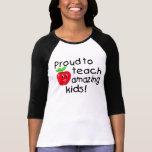 Proud To Teach Amazing Kids (Apple) Shirts