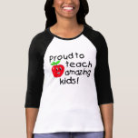 Proud To Teach Amazing Kids (Apple) Shirts