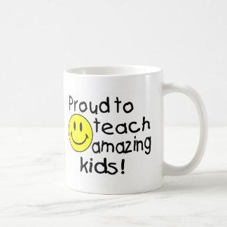 Proud To Teach Amazing Kids Coffee Mugs