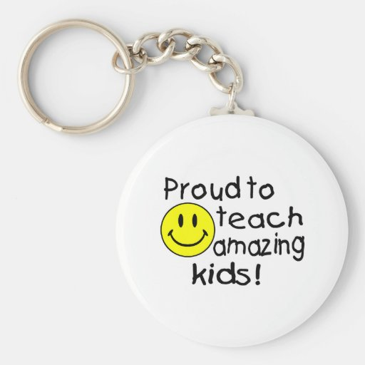 Proud To Teach Amazing Kids (Smiley) Key Chain