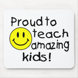 Proud To Teach Amazing Kids (Smiley) Mouse Mat