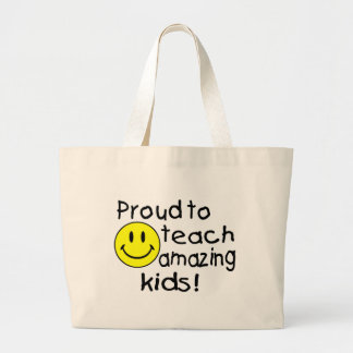 Proud To Teach Amazing Kids (Smiley) Bag
