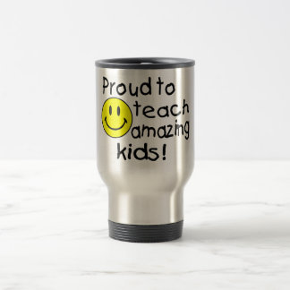 Proud To Teach Amazing Kids (Smiley) Travel Mug