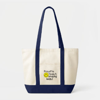 Proud To Teach Amazing Kids Bag