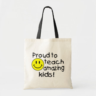 Proud To Teach Amazing Kids! Budget Tote Bag