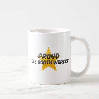 Proud Toll Booth Worker Coffee Mugs
