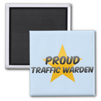 Proud Traffic Warden Square Magnet