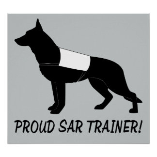 Proud Trainer: Search and Rescue German Shepherd Poster