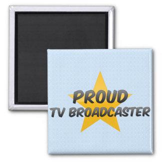 Proud Tv Broadcaster Refrigerator Magnet