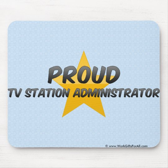 Proud Tv Station Administrator Mouse Mat