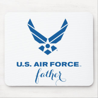 Proud U.S. Air Force Father Mousepad