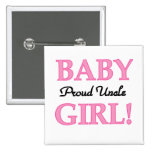 Proud Uncle Baby Girl Tshirts and Gifts Buttons