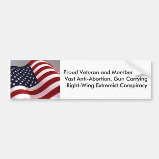 Proud Veteran and Member of Bumper Sticker