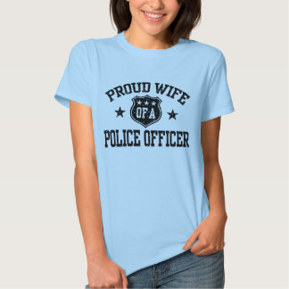 Proud Wife of a Police Officer T Shirt