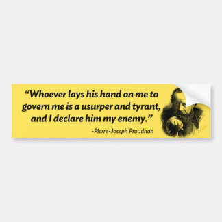 Proudhon Tyrant Bumper Sticker