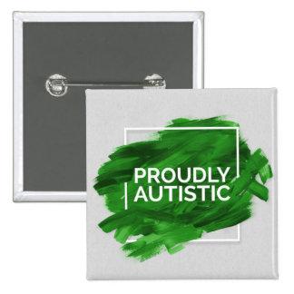 Proudly Autistic (Green) 15 Cm Square Badge