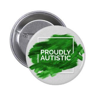 Proudly Autistic (Green) 6 Cm Round Badge