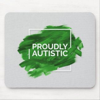 Proudly Autistic (Green) Mouse Pad