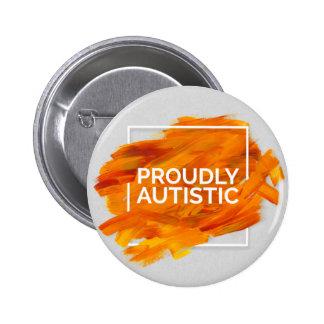 Proudly Autistic (Orange) 6 Cm Round Badge