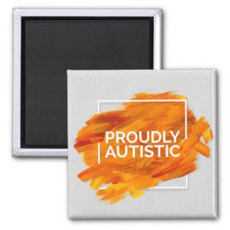 Proudly Autistic (Orange) Square Magnet