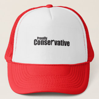 Proudly Conservative Trucker Hat