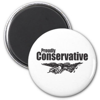 Proudly Conservative with Eagle Fridge Magnet