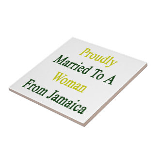 Proudly Married To A Woman From Jamaica Small Square Tile