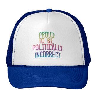 Proudly Politically Incorrect Cap