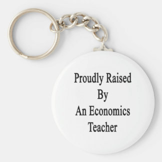 Proudly Raised By An Economics Teacher Basic Round Button Key Ring