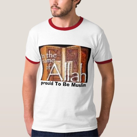 prould To Be Muslim T-Shirt