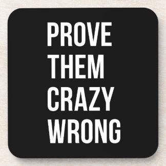 Prove Motivational Business Quotes Black Wht Bl Drink Coaster