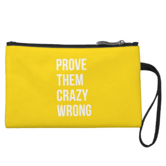 Prove Quote Positive Words Thoughts Yellow Bold Wristlet Clutch