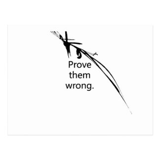 Prove the wrong!! postcard