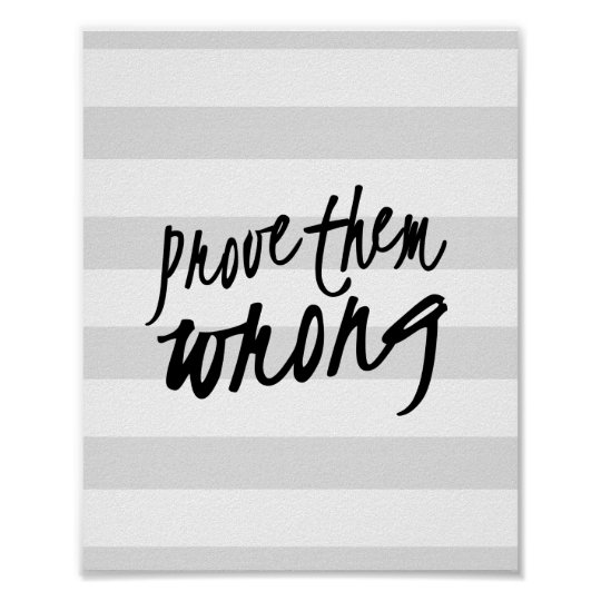 Prove them Wrong Motivational Quote Pattern Print