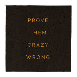 Prove Them Wrong Motivational Quotes Black Yellow Drink Coaster