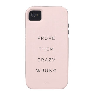 Prove Them Wrong Motivational Quotes Blush Pink iPhone 4 Cover