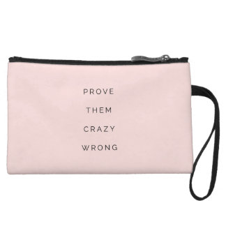 Prove Them Wrong Motivational Quotes Blush Pink Wristlet Purses