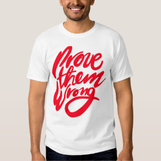 Prove Them Wrong - Red Tees
