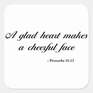 Proverbs 15:13 | Bible Quote Square Sticker